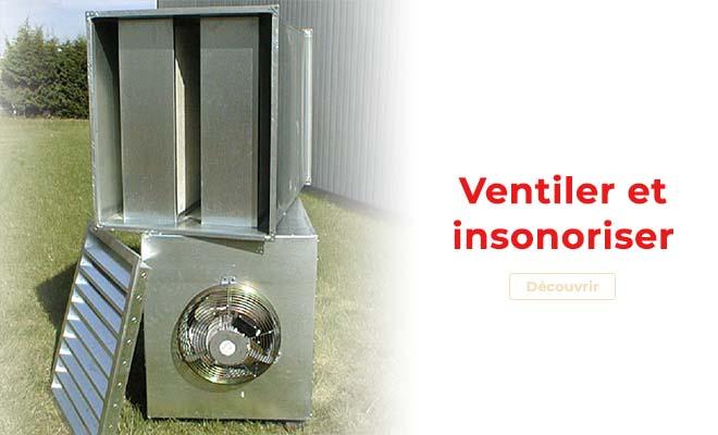 produits ventiler et insonoriser